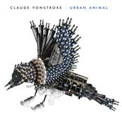 Claude Vonstroke: Urban Animal