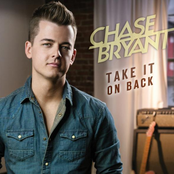 Chase Bryant: Take It On Back