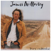 James Mcmurtry: Too Long in the Wasteland