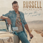 Russell Dickerson: Love You Like I Used To