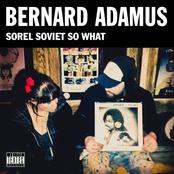 Bernard Adamus: Sorel Soviet So What