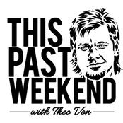 Theo Von: This Past Weekend w/ Theo Von