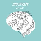 La Luz: Brainwash