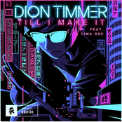 Dion Timmer: Till I Make It (feat. Tima Dee)