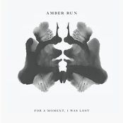 Amber Run: For a Moment, I Was Lost