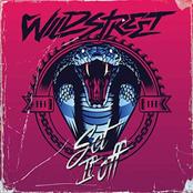 Wildstreet: Set It Off