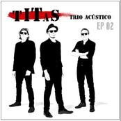 Titãs Trio Acústico EP 02