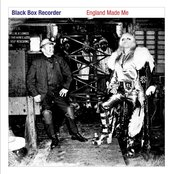 Album cover of England Made Me, by Black Box Recorder