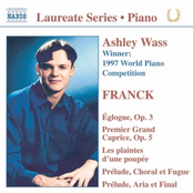 Cesar Franck: Piano Recital: Ashley Wass