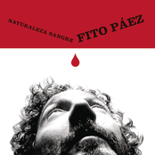 Fito Paez: Naturaleza Sangre