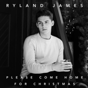 Ryland James: Please Come Home For Christmas