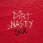 Dirt Nasty Sux