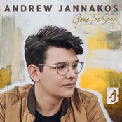 Andrew Jannakos: Gone Too Soon - EP