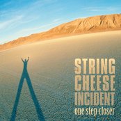 String Cheese Incident: One Step Closer