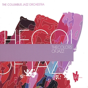 Columbus Jazz Orchestra: The Colors of Jazz