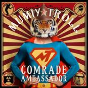 Мумий Тролль - Comrade Ambassador
