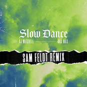 AJ Mitchell: Slow Dance (feat. Ava Max) [Sam Feldt Remix]