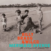 Billy Bragg: Mermaid Avenue: The Complete Sessions