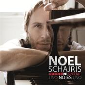 Noel Schajris: Uno No Es Uno