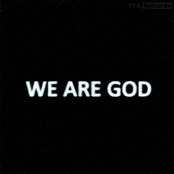 We Are God