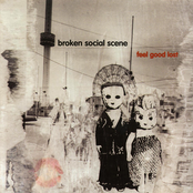 Broken Social Scene: Feel Good Lost