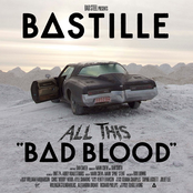 Bastille: All This Bad Blood