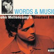 Words & Music: John Mellencamp's Greatest Hits (International Version - Brilliant Box Package)