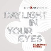Daylight in Your Eyes (Celebration Version)