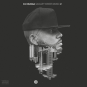 DJ Drama: Quality Street Music 2
