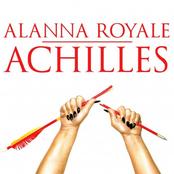 Alanna Royale: ACHILLES
