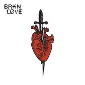 BRKN Love: Buried
