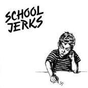 School Jerks
