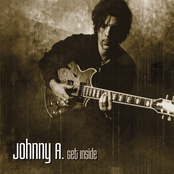 Johnny A.: Get Inside