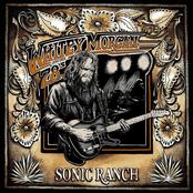 Whitey Morgan: Sonic Ranch