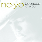 Ne-Yo: Because of You