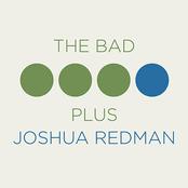 Joshua Redman: The Bad Plus Joshua Redman