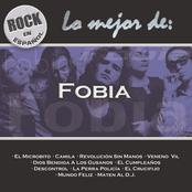 Fobia: Rock En Español - Lo Mejor De Fobia