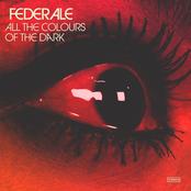 Federale: All The Colours Of The Dark (Bonus Track Version)