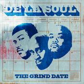 De La Soul: The Grind Date