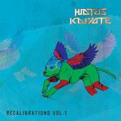 Hiatus Kaiyote: Recalibrations, Vol. 1