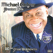 Michael Colyar: Greatest Hits and the Great Unknowns