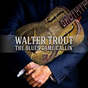 Walter Trout: The Blues Came Callin'