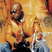 Joe: Better Days