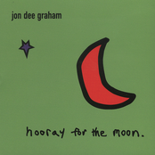 Jon Dee Graham: Hooray For The Moon