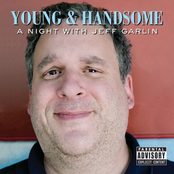Jeff Garlin: Young & Handsome: A Night With Jeff Garlin