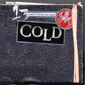 Cold: 13 Ways To Bleed On Stage