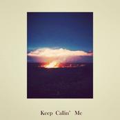 Keep Callin' Me - Single