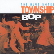 Blue Notes: Township Bop
