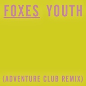 Youth (Adventure Club Remix)