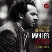 Christian Gerhaher: Mahler: Lieder